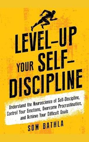 Level-Up Your Self-Discipline