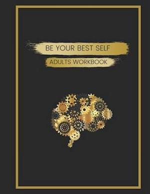 Be Your Best Self Adults Workbook