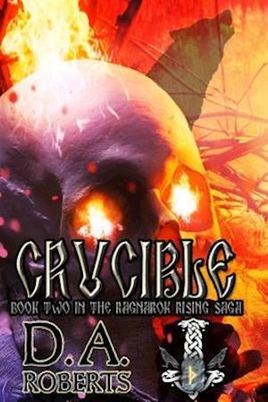 Crucible: Book Two of the Ragnarok Rising Saga
