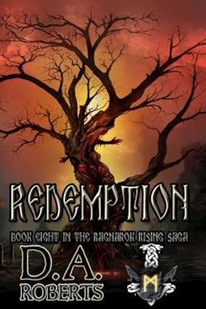 Redemption: Book Eight of the Ragnarok Rising Saga