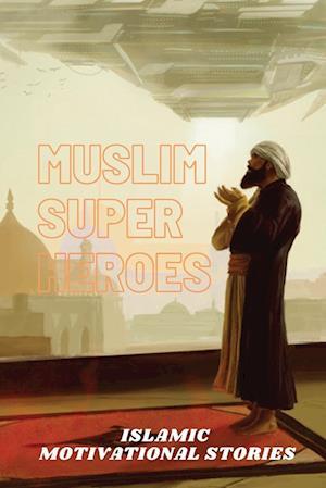 Muslim Super Heros