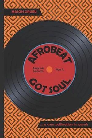 Afrobeat Got Soul
