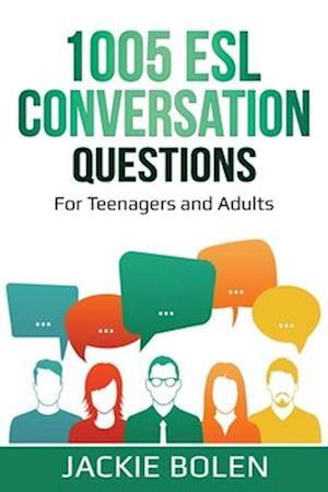 1005 ESL Conversation Questions