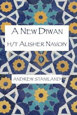 A New Diwan (h/t Alisher Navoiy)