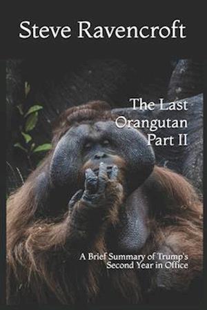 The Last Orangutan Part II