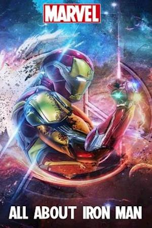 Marvel - All About Iron Man
