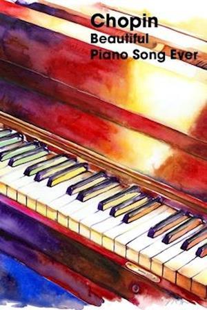 Chopin - Beautiful Piano Song Ever
