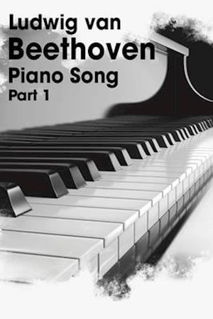 Ludwig Van Beethoven - Piano Song part 1