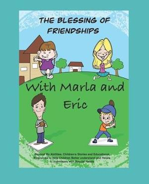The Blessing of Friendships with Marla and Eric