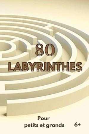 80 Labyrinthes