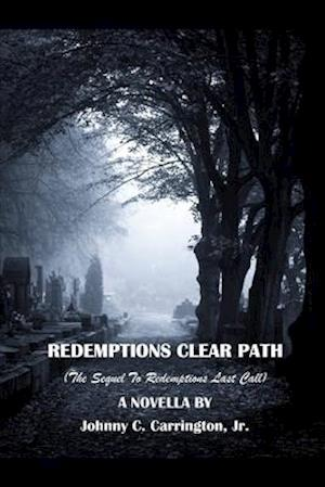 Redemptions Clear Path