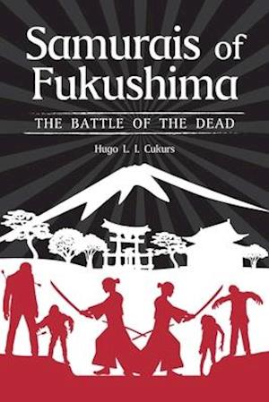 Samurais of Fukushima