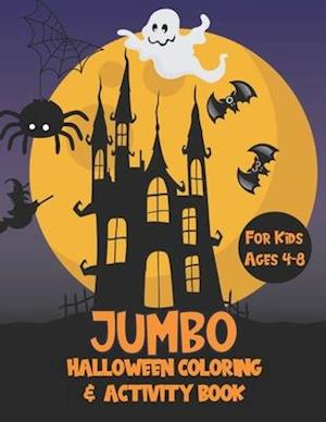 Jumbo Halloween Coloring and Activity Book for Kids Ages 4-8