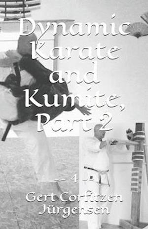 Dynamic Karate and Kumite, Part 2