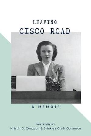 Leaving Cisco Road