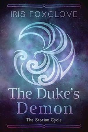 The Duke's Demon: The Starian Cycle