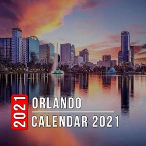 Orlando Calendar 2021: 12 Month Mini Calendar from Jan 2021 to Dec 2021, Cute Gift Idea | Pictures in Every Month
