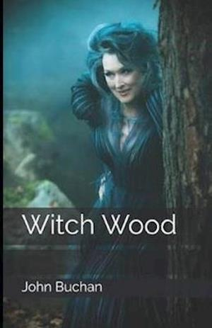 Witch Wood Illustrated