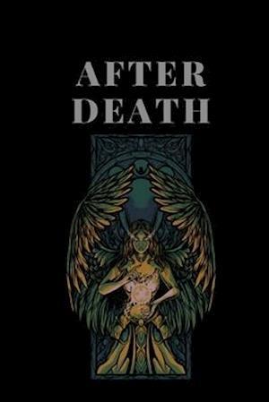 after death: a novel