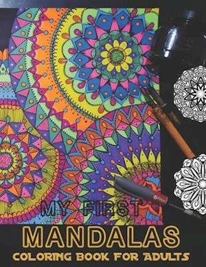 My First Mandalas Coloring Book for Adults: Adult Coloring Book,Decorative Shapes Coloring Book for Adults