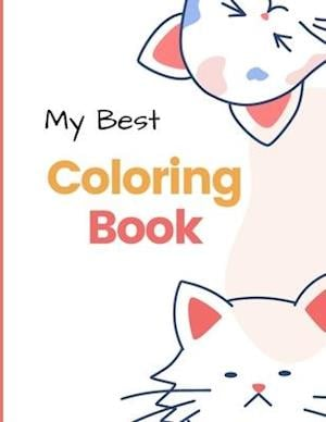 My Best Coloring Book: my best toddler coloring book 2-4 animals