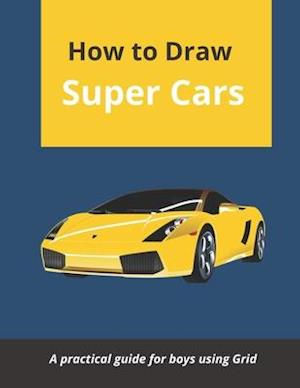 How to draw super cars: Simple way of drawing variety of cars from lamborgini, bentley, vintage, bugatti, porsche, mercedes, and many more cars.