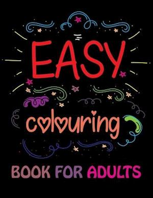 Easy Coloring Book for Adults: Inspirational Coloring Books for Adults