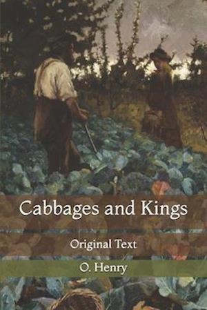 Cabbages and Kings: Original Text