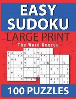 Easy Sudoku: Brain Games - Large Print Easy Sudoku Puzzles | Relax and Solve