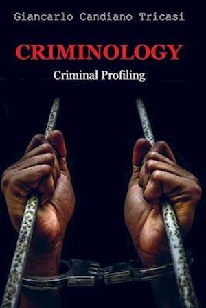Criminology : Criminal profiling