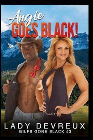 Angie Goes Black!