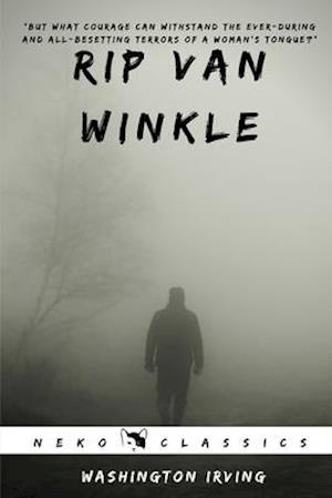 Rip Van Winkle : Neko Classics Edition