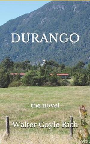 DURANGO: the novel