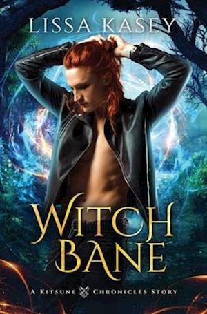 Witchbane: Gay Urban Fantasy Action Adventure Novel
