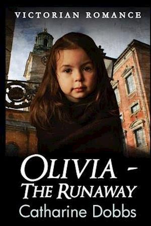 Olivia - The Runaway