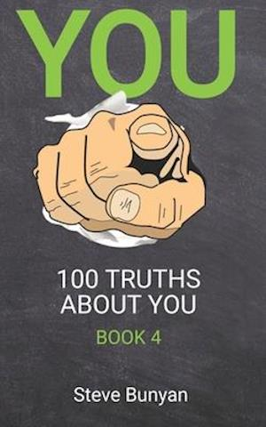 You: 100 Truths About You - Book 4