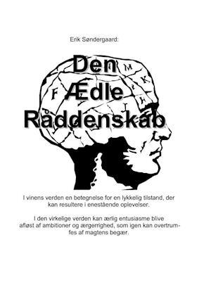 Den ædle Råddenskab af Erik Søndergaard