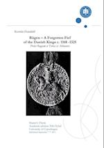 Rügen - a Forgotten Fief of the Danish Kings c. 1168-1325