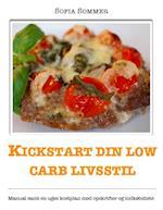 Kickstart din low carb livsstil