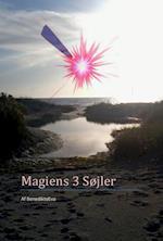 Magiens 3 Søjler af Ms. BenedikteEva
