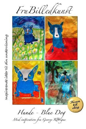 Hunde - Blue Dog af Fru Billedkunst