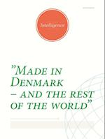 Intelligence: Made in Denmark - – and the rest of the world