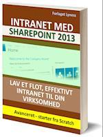 SharePoint 2013 Udvikling af Intranet direkte i browseren af Søren Anderson