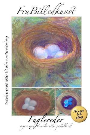 Fuglereder tegnet med Neocolor eller pastelkridt - KUN TIL DIG-udgave. Må ikke deles. af Fru Billedkunst