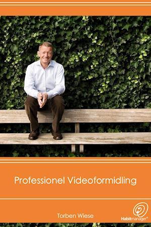 Professionel Videoformidling