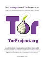 Surf anonymt med Tor browseren