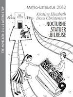 Nocturne, Statuer, Bilrejse