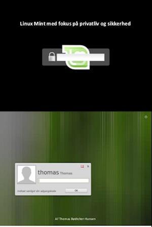 Linux Mint med fokus på privatliv og sikkerhed