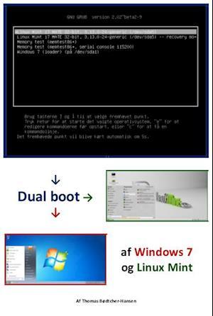 Dual boot af Windows 7 og Linux Mint af Thomas Bødtcher-Hansen
