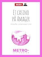 Et casino på Amager